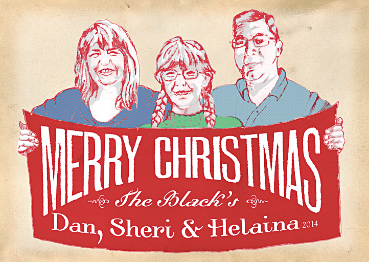 Merry Christmas from Dan, Sheri and Helaina